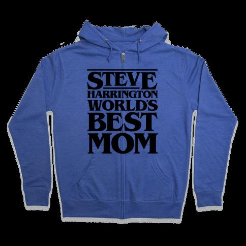 Steve Harrington World's Best Mom Parody Zip Hoodie