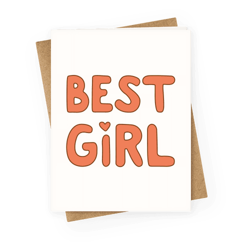 Best Girl Greeting Card