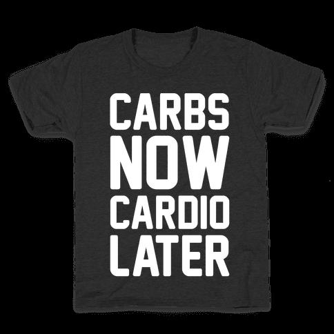 Carbs Now Cardio Later White Print Kids T-Shirt