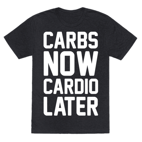 Carbs Now Cardio Later White Print