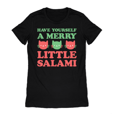 Have Yourself A Merry Little Salami Womens T-Shirt