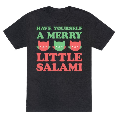 Have Yourself A Merry Little Salami T-Shirt