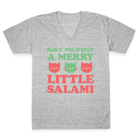 Have Yourself A Merry Little Salami V-Neck Tee Shirt