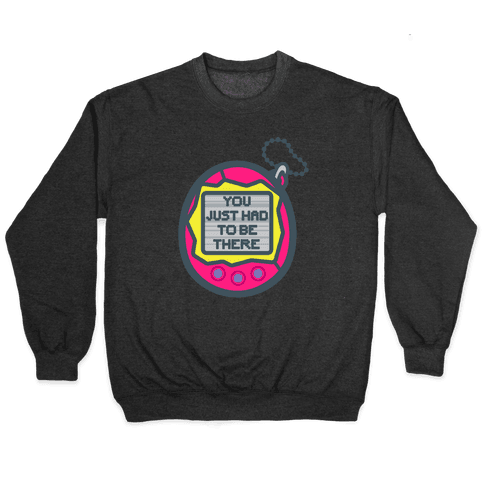You Just Had To Be There 90's Toy Parody White Print Pullover