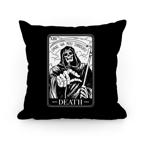 Omae Wa Mou Shindeiru Death Tarot Card Pillow