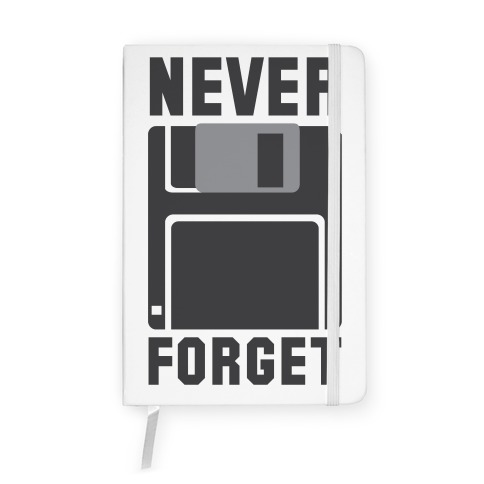 Never Forget The Floppy Notebook