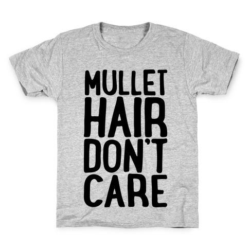 Mullet Hair Don't Care Kids T-Shirt
