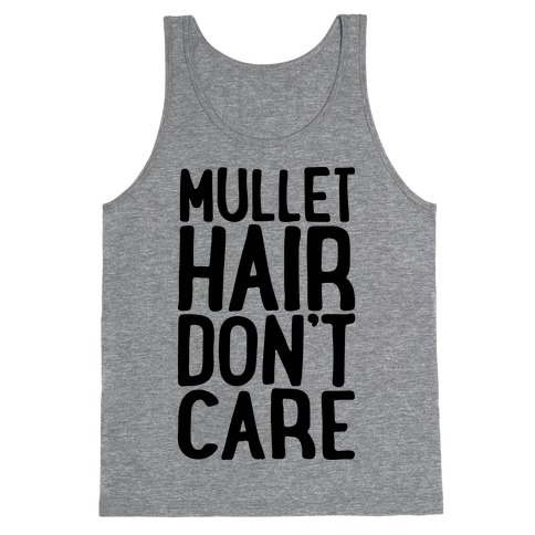 Mullet Hair Don't Care Tank Top