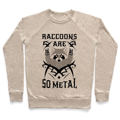 Raccoons Are So Metal Pullover