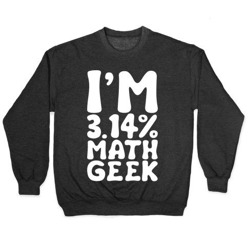 I'm 3.14% Math Geek White Print Pullover