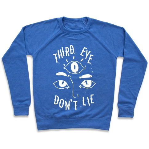Third Eye Don't Lie Pullover