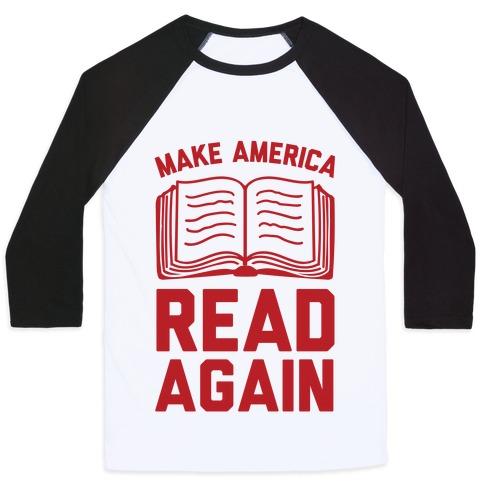 Make America Read Again Baseball Tee