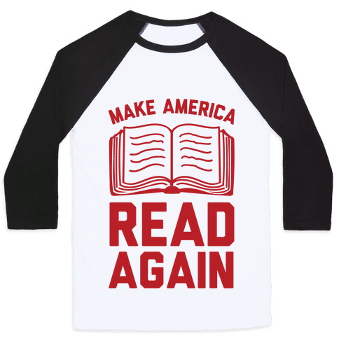Make America Read Again Baseball Tee