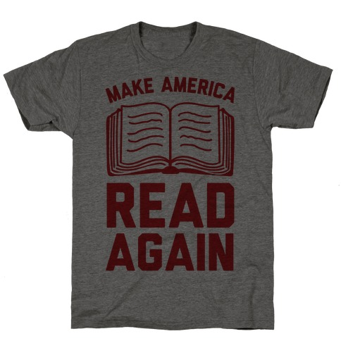 Make America Read Again T-Shirt