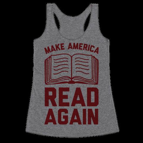 Make America Read Again Racerback Tank Top