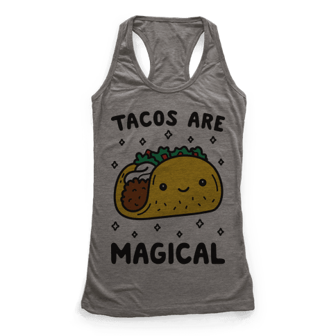 Tacos Are Magical Racerback Tank Top
