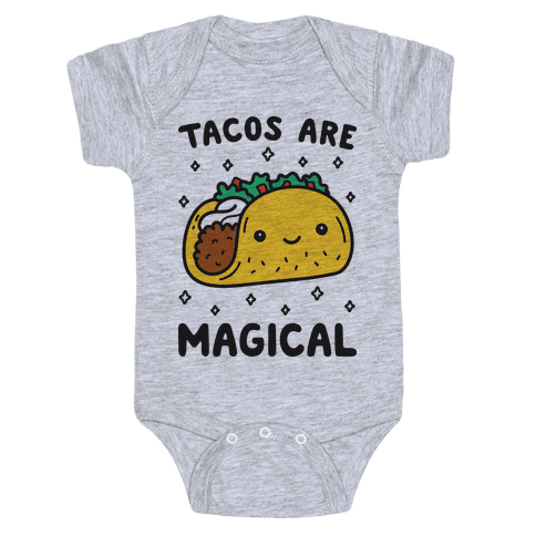 Tacos Are Magical Baby Onesy