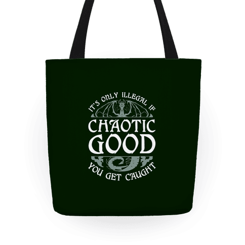 Chaotic Good Tote