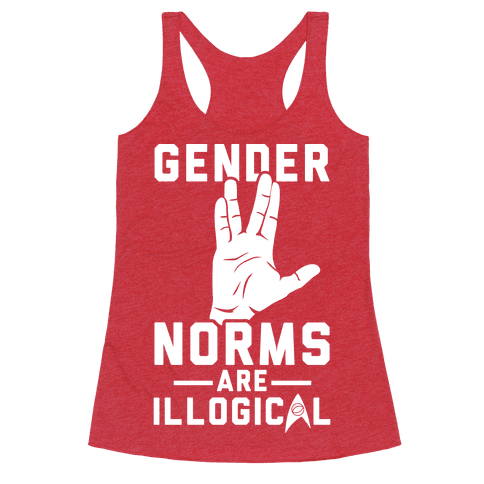 Gender Norms Are Illogical Racerback Tank Top