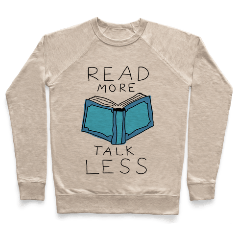 Read More Talk Less Pullover