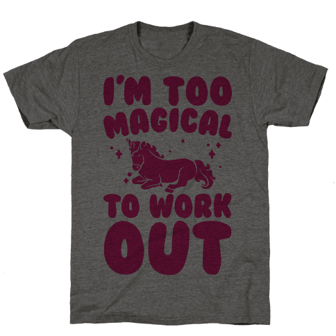 Too Magical To Work Out Unicorn