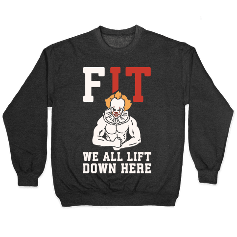 Fit We All Lift Down Here Parody White Print Pullover