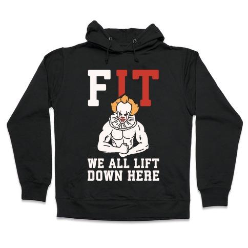 Fit We All Lift Down Here Parody White Print Hooded Sweatshirt