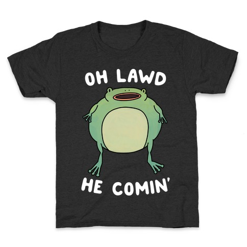 Oh Lawd He Comin' Frog Kids T-Shirt