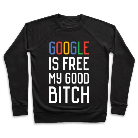 Google is Free Pullover