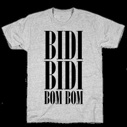 Bidi Bidi Bom Bom Mens T-Shirt