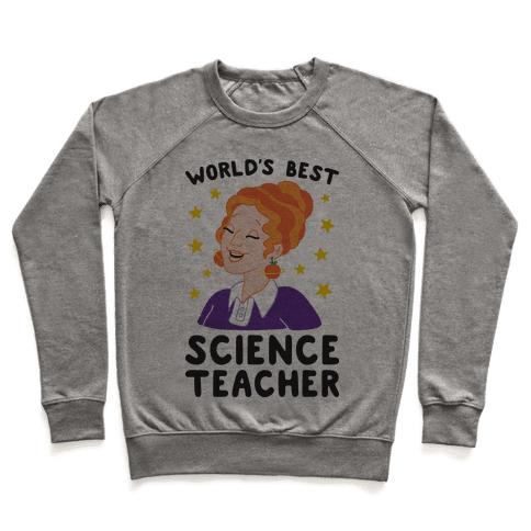 World's Best Science Teacher Pullover
