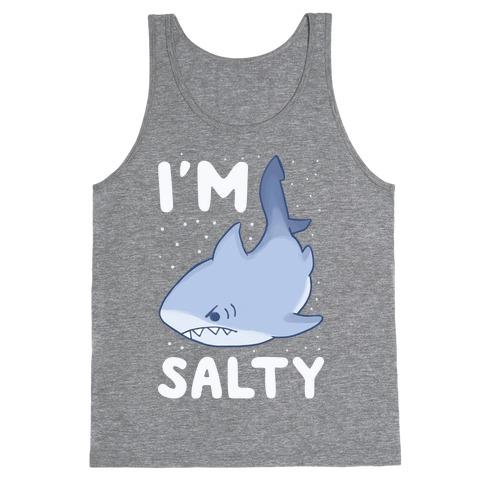 I'm Salty - Shark Tank Top
