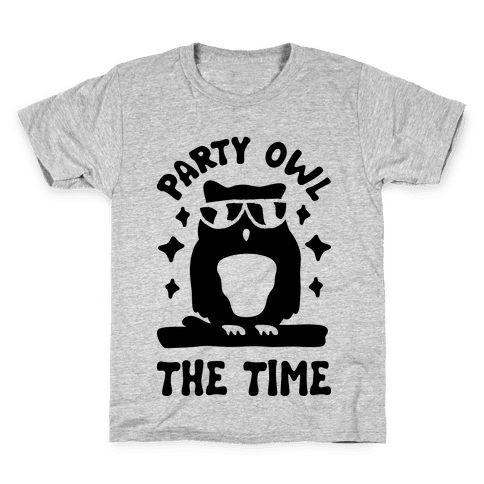 Party Owl The Time Kids T-Shirt