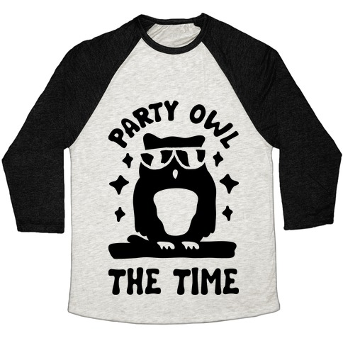 Party Owl The Time Baseball Tee
