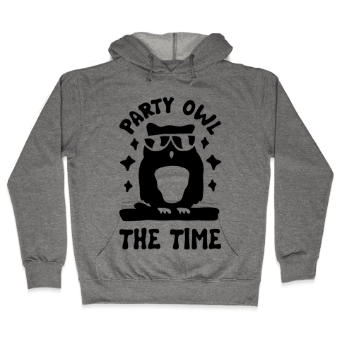 Party Owl The Time Hooded Sweatshirt