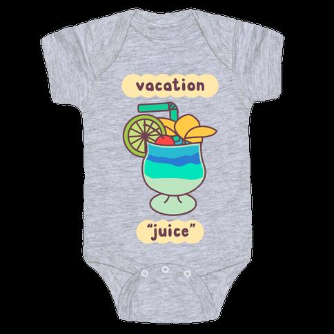 """Vacation """"Juice"""" Baby Onesy"""