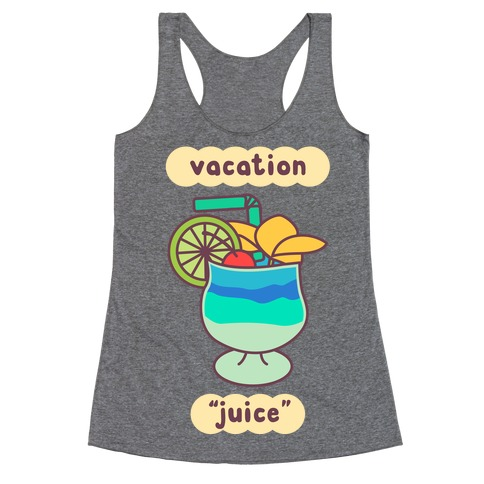 "Vacation ""Juice"" Racerback Tank Top"