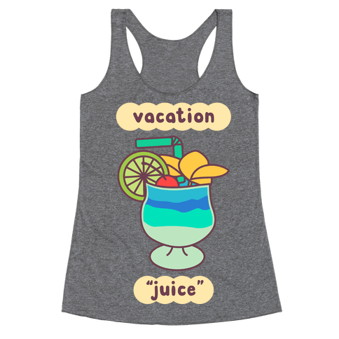 "Vacation ""Juice"" Racerback Tank Top"