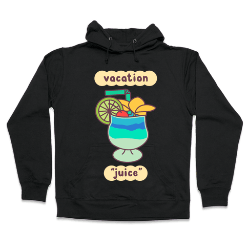 "Vacation ""Juice"" Hooded Sweatshirt"