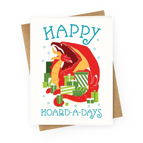 Happy Hoard-A-Days Greeting Card