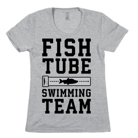 Fish Tube Swimming Team Womens T-Shirt