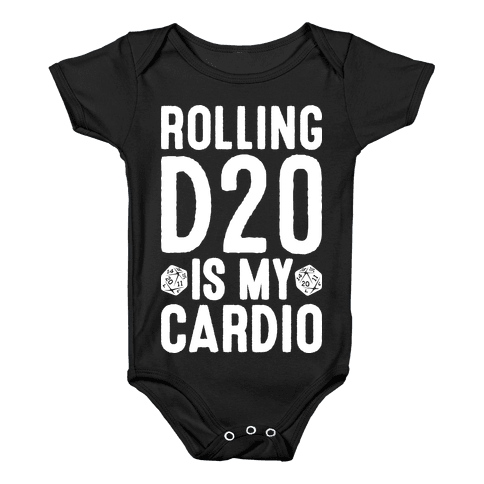 Rolling D20 Is My Cardio Baby Onesy