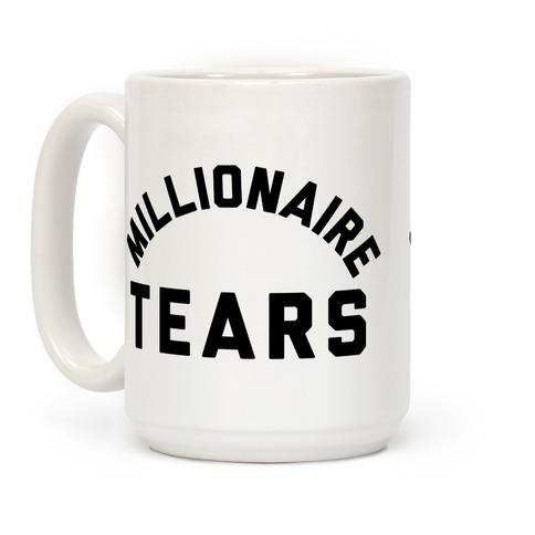 Millionaire Tears Coffee Mug