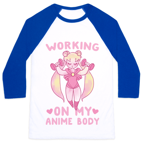 Working On My Anime Body Baseball Tee