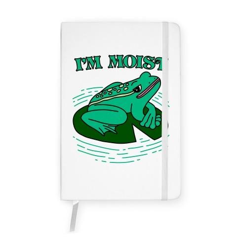 I'm Moist Frog Notebook