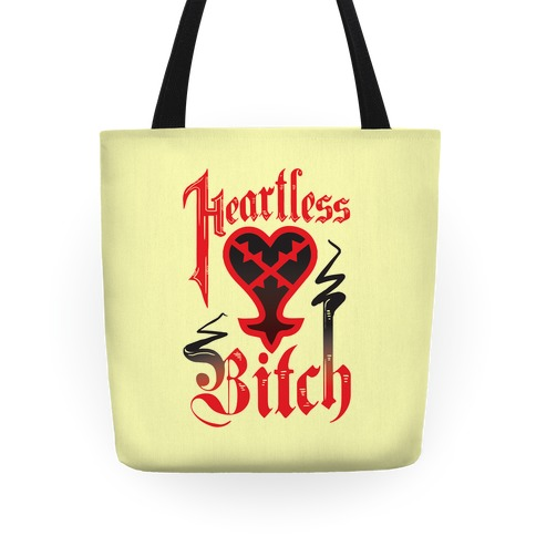 Heartless Bitch Tote