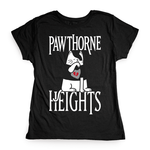 Pawthorne Heights Womens T-Shirt