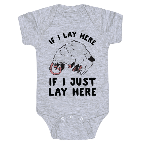 If I Lay Here If I Just Lay Here Opossum Baby One-Piece