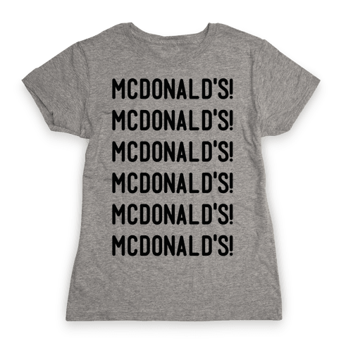 McDonald's McDonald's McDonald's Womens T-Shirt