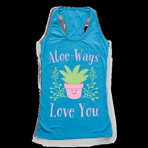Aloe-Ways Love You Racerback Tank Top